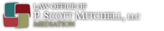 P. Scott Mitchell Mediation